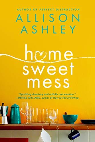 Home Sweet Mess Allison Ashley