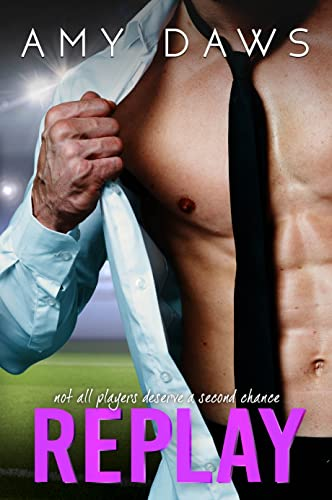 Replay: Second Chance Sports Romance Amy Daws