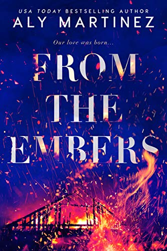 From the Embers Aly Martinez