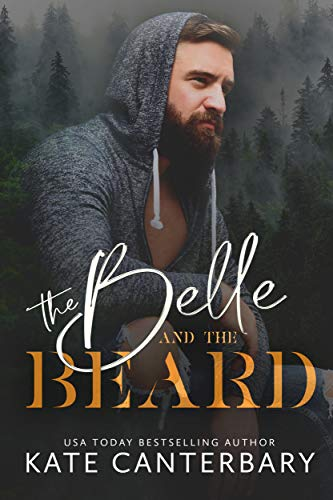 The Belle and the Beard Kate Canterbary