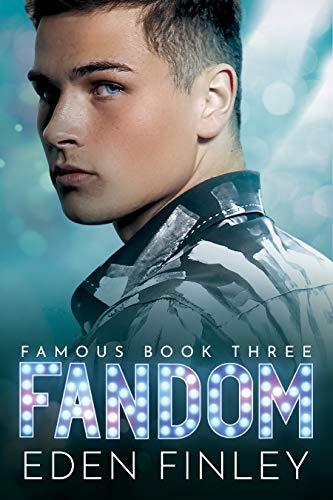 Fandom (Famous Book 3) Eden Finley