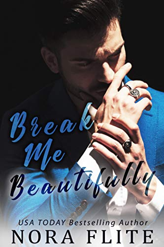 Break Me Beautifully Nora Flite