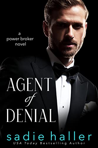 Agent of Denial: A Power Broker Novel Sadie Haller