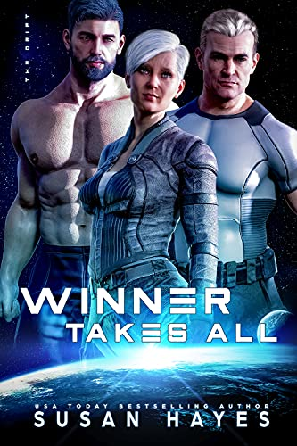 Winner Takes All (The Drift Book 11) Susan Hayes