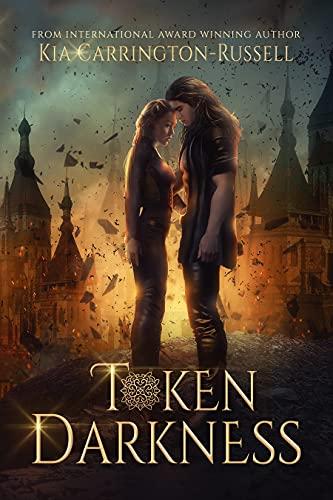 Token Darkness: Vampire Paranormal Romance (Token Huntress Book 5) Kia Carrington-Russell