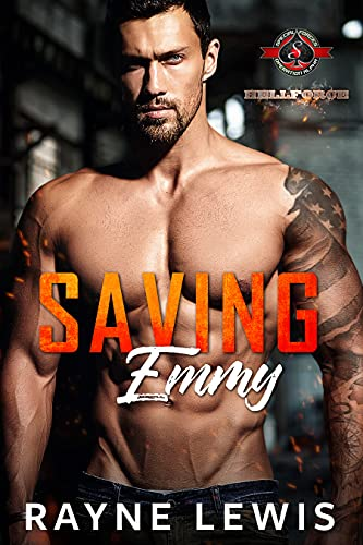 Saving Emmy (Special Forces: Operation Alpha) (Hellforce Security: Alpha Team Book 2) Rayne Lewis and Operation Alpha