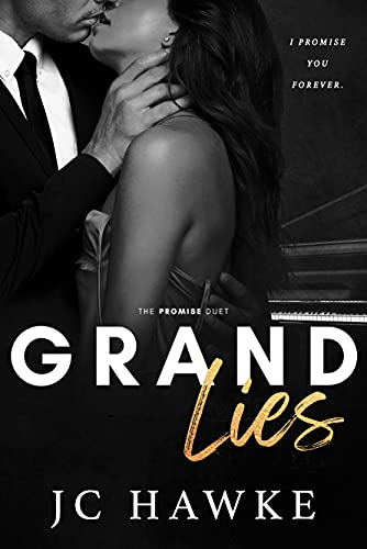 Grand Lies (The Promise Duet Book 1) JC Hawke and Ellie McLove