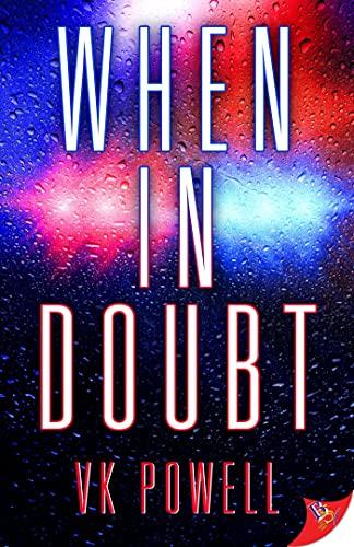 When in Doubt VK Powell