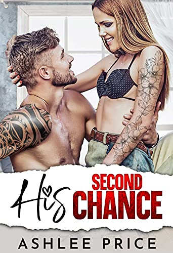 Single Dad's Second Chance: An Enemies to Lovers Romance (Love Comes To Town Book 4) Ashlee Price
