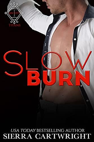 Slow Burn (Titans Sin City Book 2) Sierra Cartwright
