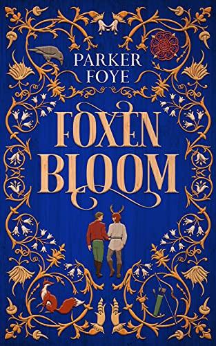 Foxen Bloom Parker Foye