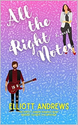 All the Right Notes (Nashville Nights Book 1) Elliott Andrews