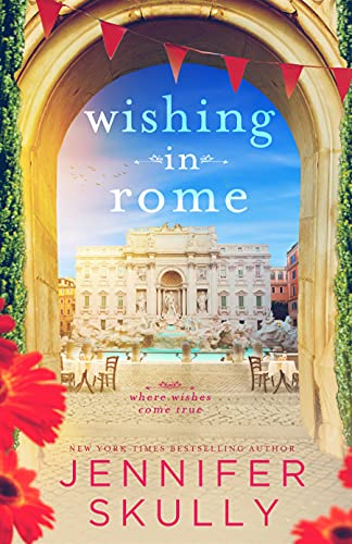 Wishing in Rome: Once Again, Book 2 Jennifer Skully and Jasmine Haynes