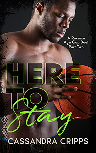 Here to Stay (Young Ballers Book 2) Cassandra Cripps