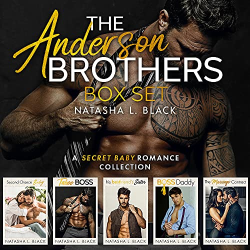 The Anderson Brothers: A Secret Baby Romance Collection Natasha L. Black