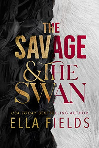 The Savage and the Swan Ella Fields