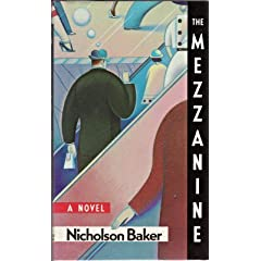 The Mezzanine was the first Baker book I read