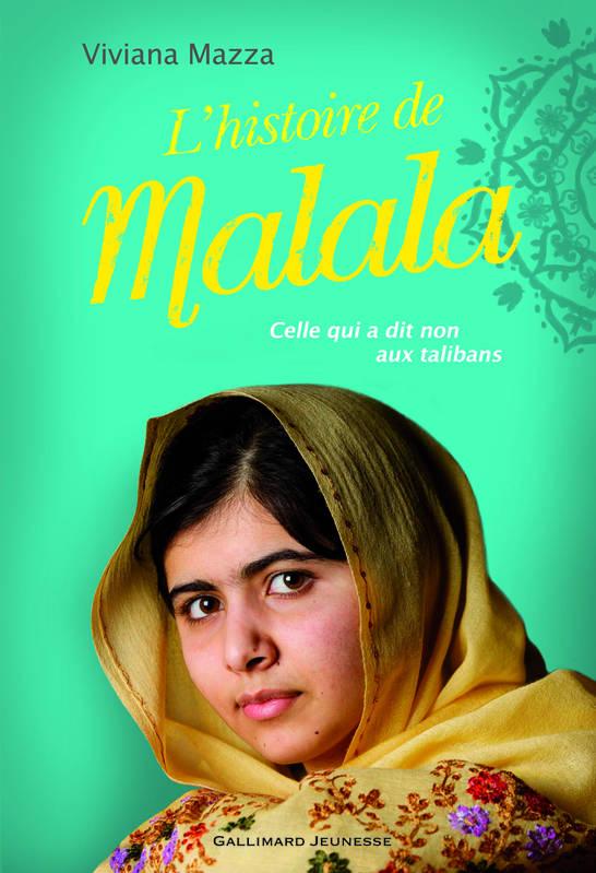 Livre Lhistoire De Malala Viviana Mazza Gallimard