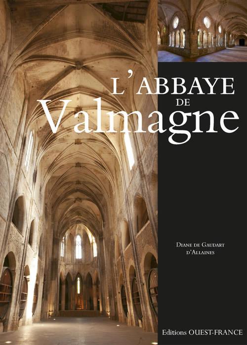 Livre: L'abbaye de Valmagne, Diane de Gaudart d'Allaines, Éditions ...