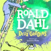Les deux gredins : Roald Dahl