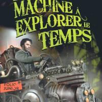 La Machine à explorer le temps : H.G. Wells