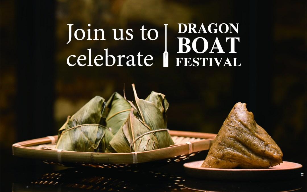 Celebrate the Dragon Boat Festival all of June