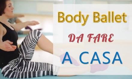 Allenamento di Body Ballet da fare a casa