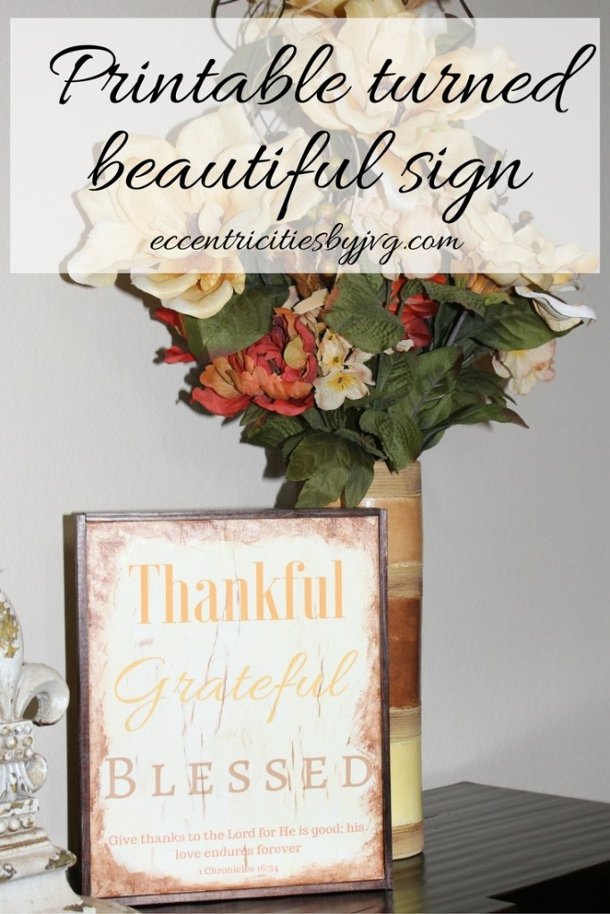 Thanksgiving printable turned beautiful sign