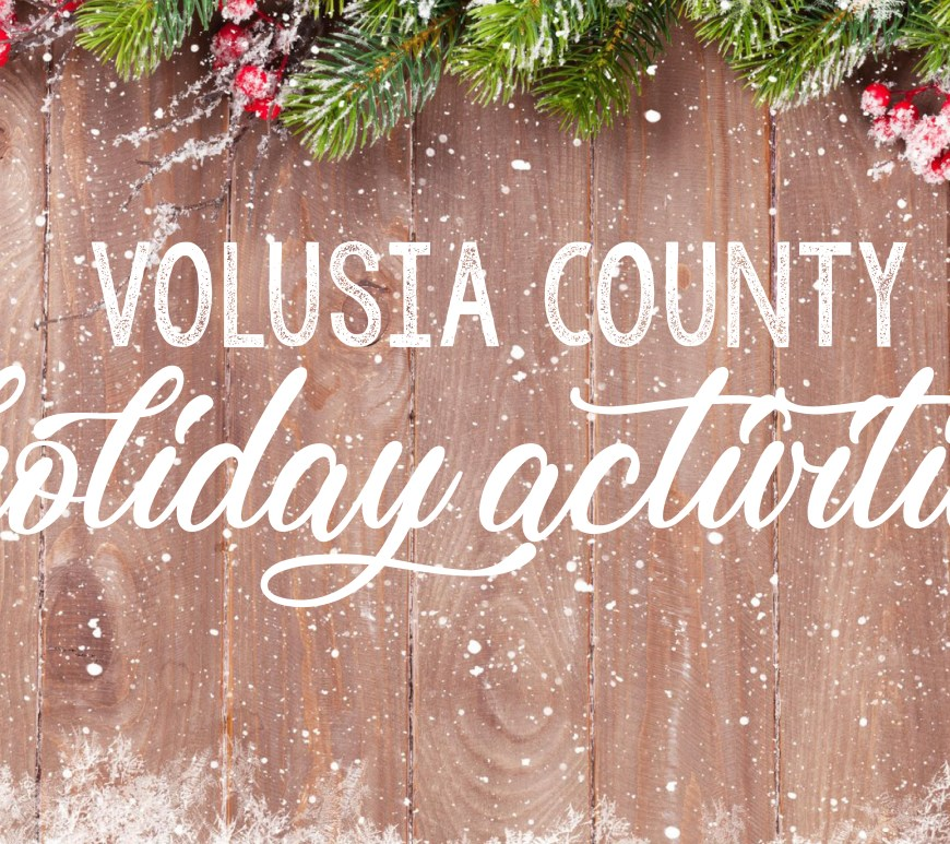 Volusia County Holiday Activities Guide