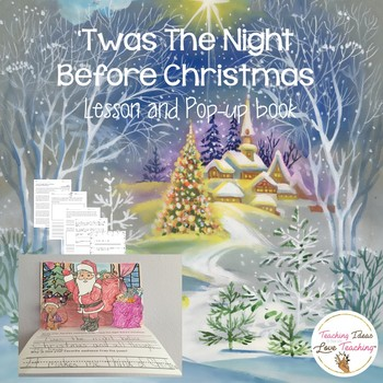 Twas The Night Before Christmas Lesson And Pop Up Book TpT