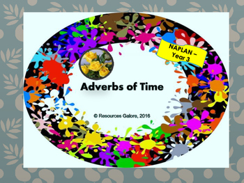 Adverbs Of Time Teaching Resources   Teachers Pay Teachers     Adverbs of Time   NAPLAN  Year 3