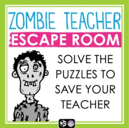 BACK TO SCHOOL ESCAPE ROOM: ZOMBIE TEACHER