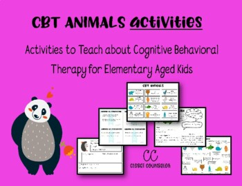 Cbt Animals Activities That Teach About Cognitive