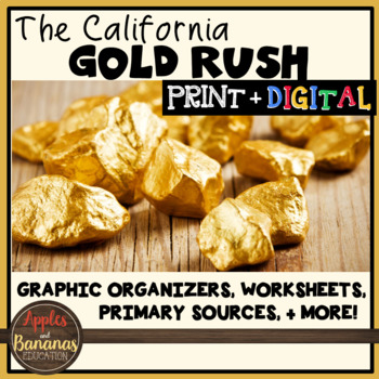 California Gold Rush By Apples And Bananas Education TpT