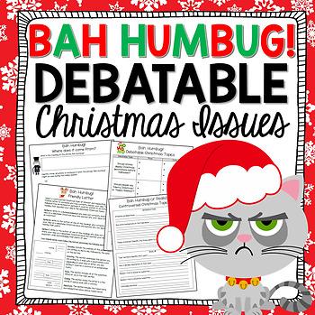 Christmas Writing Activities BAH HUMBUG Debatable