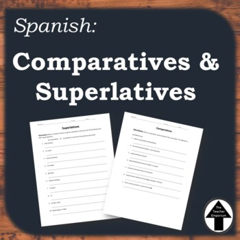 Comparatives Superlatives Spanish Practice Worksheet By