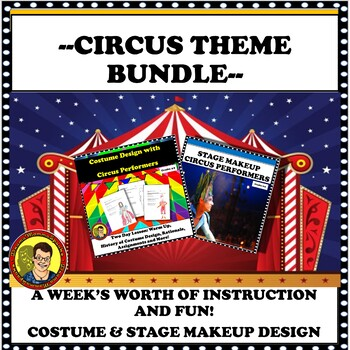 DRAMA LESSON BUNDLE: CIRCUS THEME--COSTUME DESIGN & STAGE MAKEUP