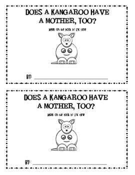Eric Carle S Does A Kangaroo Have A Mother Too Book