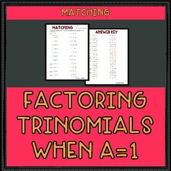 Factoring Trinomials When A 1 Worksheet By Mr Greenlaw
