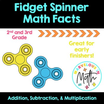 Fidget Spinner Math Facts By Marvelous In Math TpT