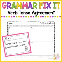 Grammar Fix It - Verb Tense Agreement