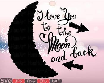 Download I love you to the Moon and back Silhouette SVG Cutting ...