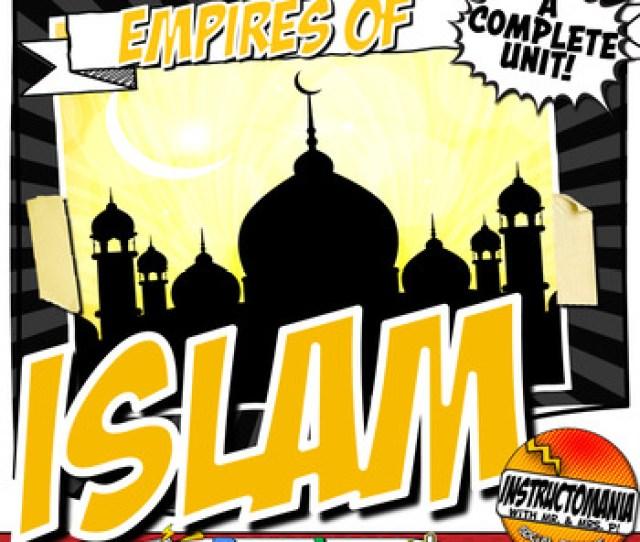 Islam Bundle Close Reading Activity Unit History Lesson Plan Empires Of Islam