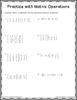 Matrix Operations Practice Worksheet By Mrs E Teaches Math