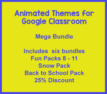 Animated Theme For Google Classroom (Mega Bundle)