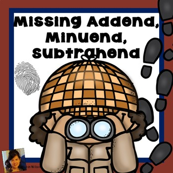 Missing Addend Minuend And Subtrahend By Robin Wilson
