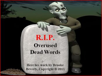 Overused Dead Words Powerpoint By Brooke Beverly