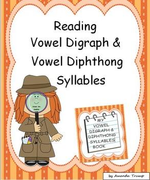 Reading Vowel Digraph Vowel Diphthong Syllables Unit 4