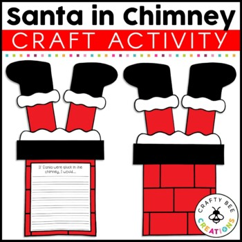 Santa Stuck In Chimney Craft By Crafty Bee Creations TpT