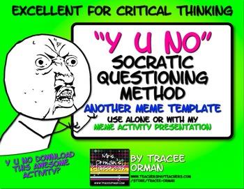 Socratic Seminar Questions Y U No Meme Activity Bell Ringer Exit